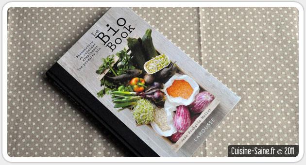 Livre cuisine bio facile - Ecrire un livre de cuisine ...