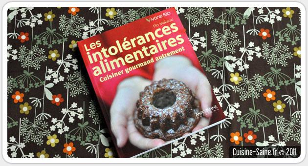 Livre de cuisine bio : les intolérances alimentaires, cuisiner gourmand autrement
