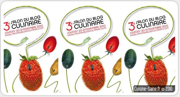 Les actus du blog cuisine bio : Le salon du blog culinaire | édition 2010