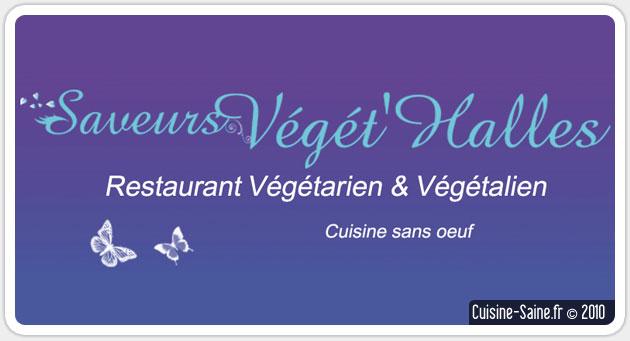 Restaurant végétarien et sans gluten : saveurs végét'halles
