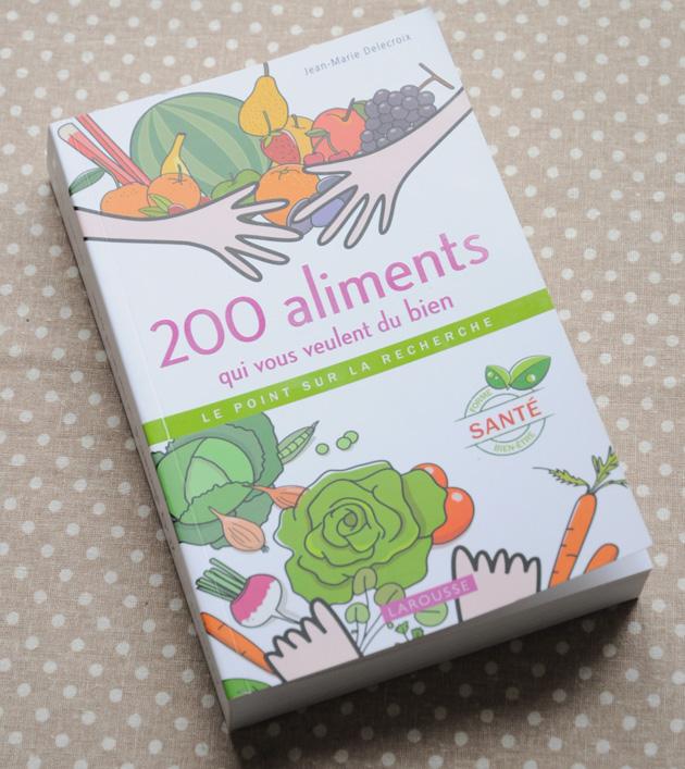 gagnez le livre 200 aliments qui vous veulent du bien blog cuisine saine sans gluten sans lait. Black Bedroom Furniture Sets. Home Design Ideas