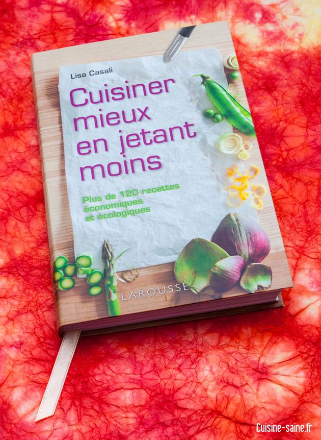 Gagnez le livre de cuisine «Cuisiner mieux en jetant moins»
