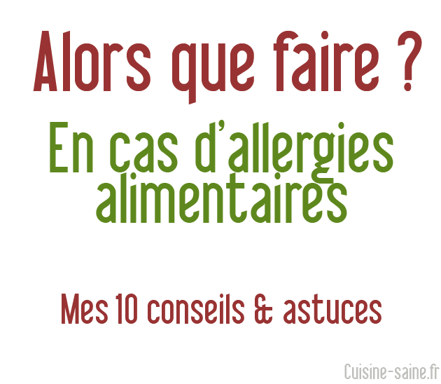 Que faire en cas d'allergie alimentaire ?