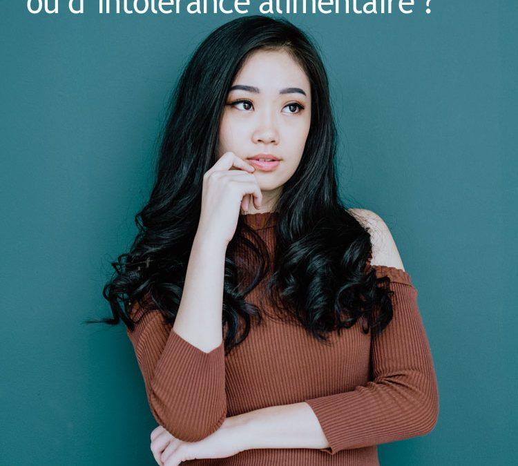 Que faire en cas d'allergie ou d'intolérance alimentaire ?