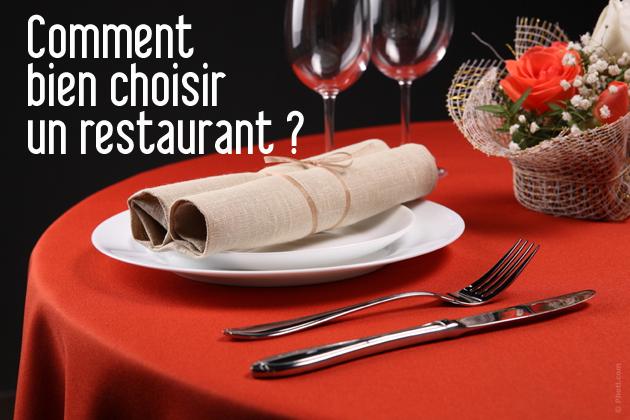 Comment bien choisir un restaurant ?