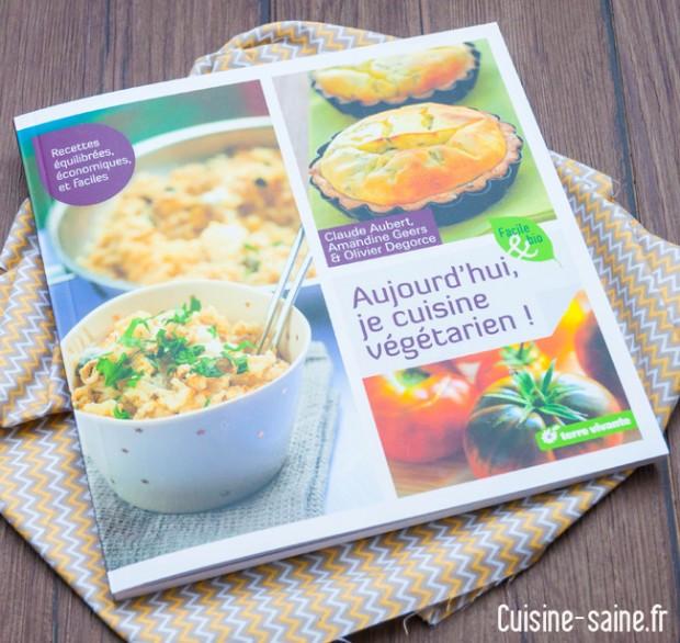 Aujourdhui Je Cuisine Végétarien Blog Cuisine Saine Sans - Je cuisine sans gluten