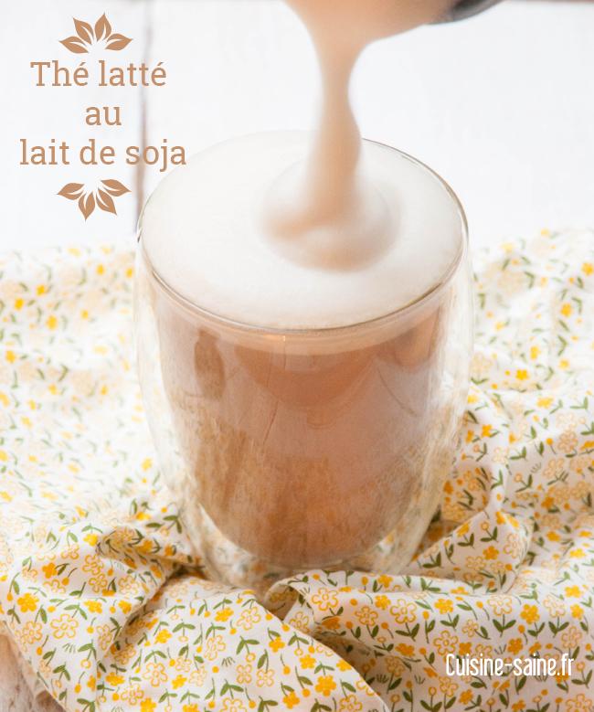 Recette du thé latté au lait de soja