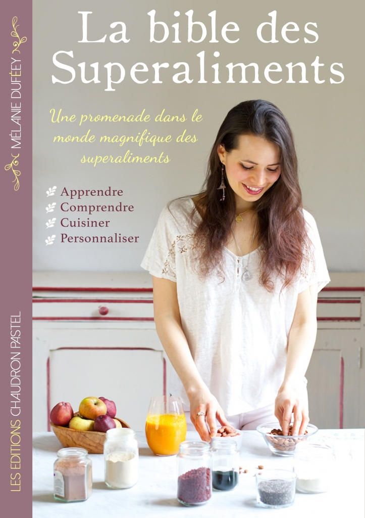 la bible des superaliments