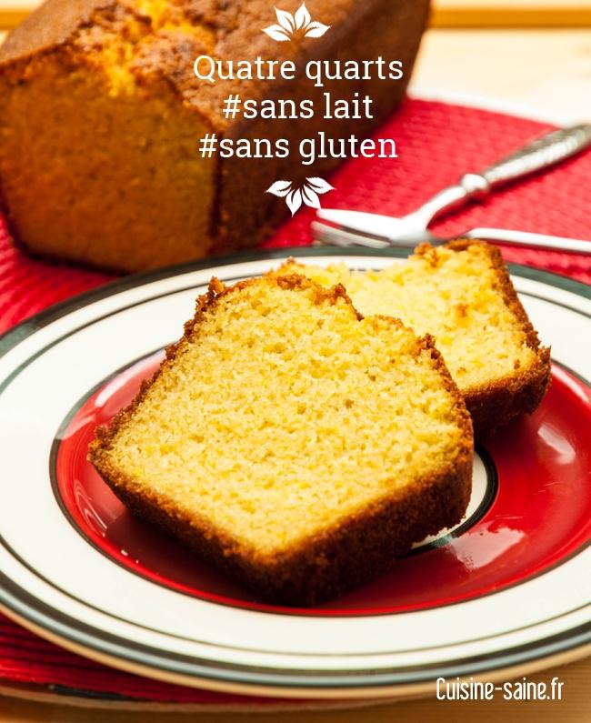 Recette sans gluten : Quatre quarts sans gluten, sans lactose totalement bluffant