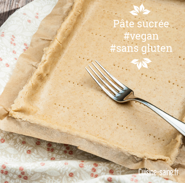 Pâte sucrée sans gluten, sans œuf, sans beurre et vegan