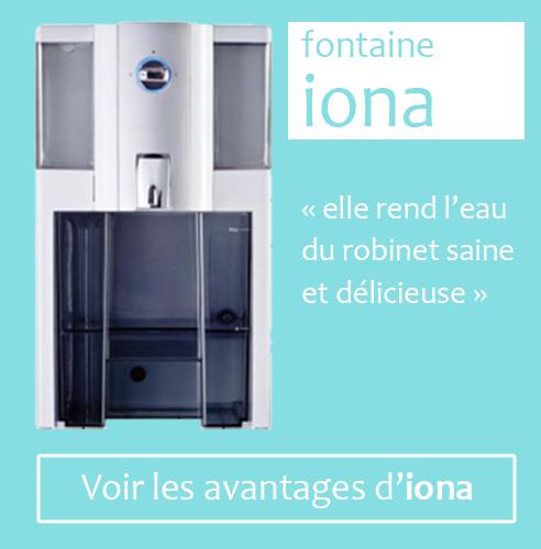 Fontaine Iona, elle rend l'eau du robinet saine et délicieuse. Voir les avantages d'iona