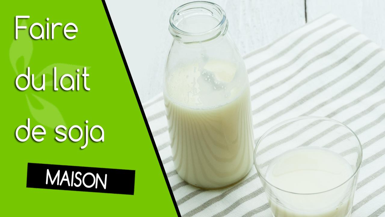 lait de soja maison / homemade