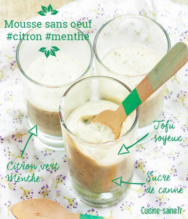 Mousse de citron et menthe sans œuf : le sojito