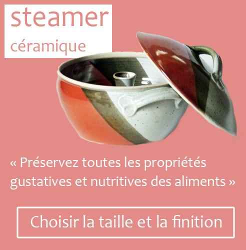 Steamer céramique : préservez toutes les propriétés gustatives et nutritives des aliments. Choisir la taille et la finition