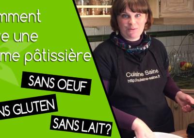 Comment faire une crème pâtissière sans gluten, sans lactose, sans oeuf (vegan)