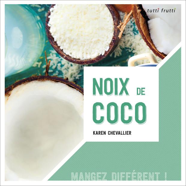 mon nouveau livre noix de coco blog cuisine saine sans gluten sans lait. Black Bedroom Furniture Sets. Home Design Ideas