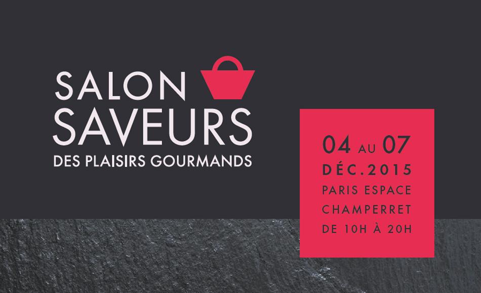 Salon saveurs du 4 au 7 d cembre 2015 paris espace for Porte de champerret salon des saveurs