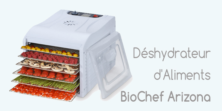 d�shydrateur BioChef