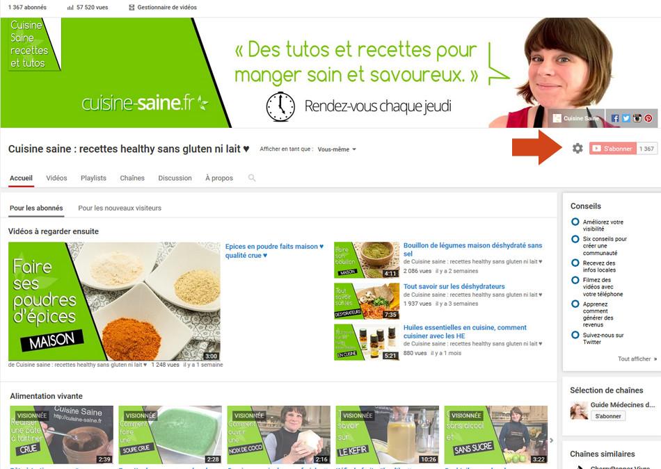 Comment vous abonner à la chaine youtube Cuisine Saine ?