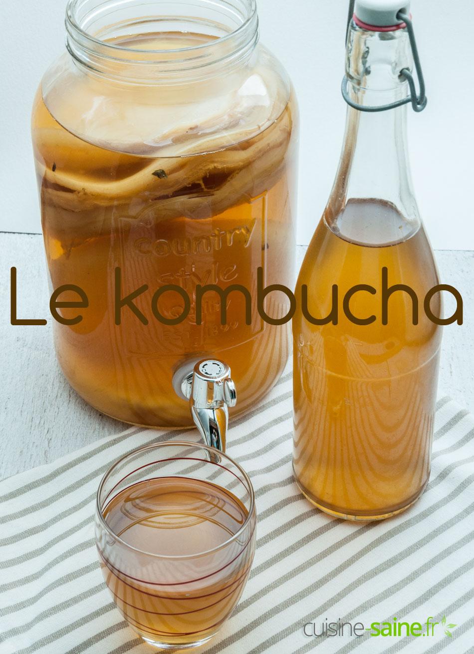 Kombucha bienfaits, préparation et stockage