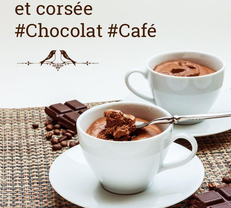 Mousse onctueuse et corsée au chocolat et café