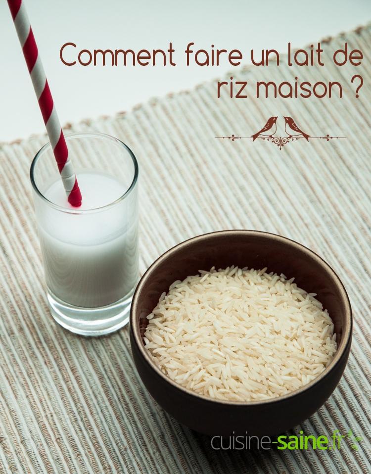Comment faire un lait de riz maison ?