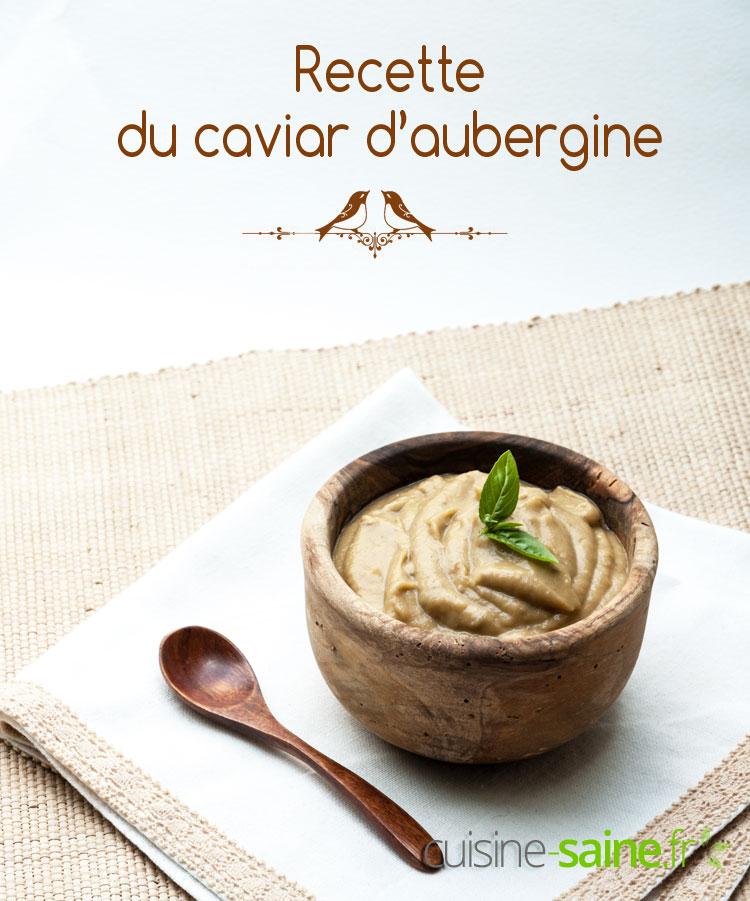 Recette du caviar d'aubergine