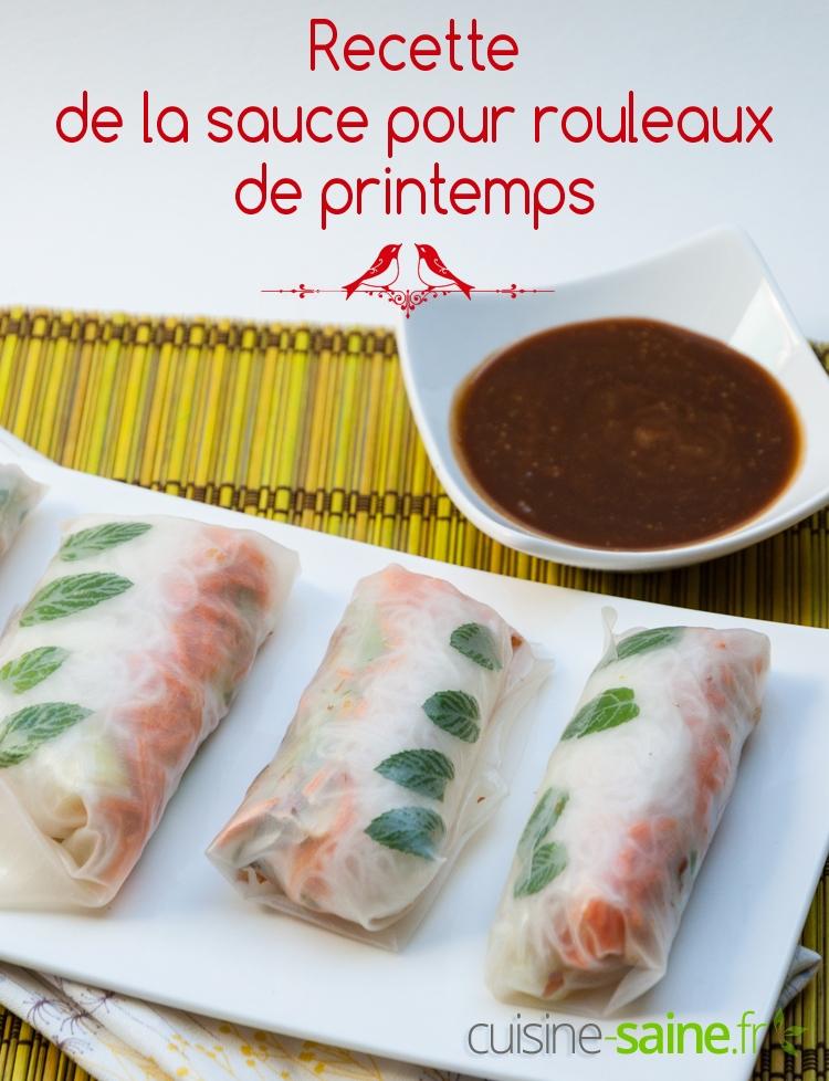 Sauce Des Rouleaux De Printemps Version Classique Et Originale