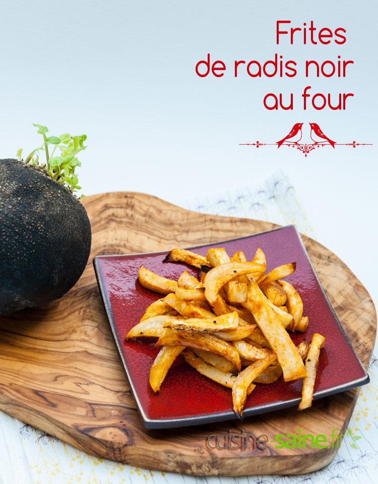 Recette De Radis Noir Frites De Radis Noir Au Four