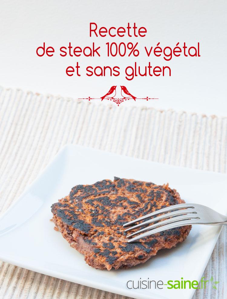 Recette sans gluten : le steak végétal