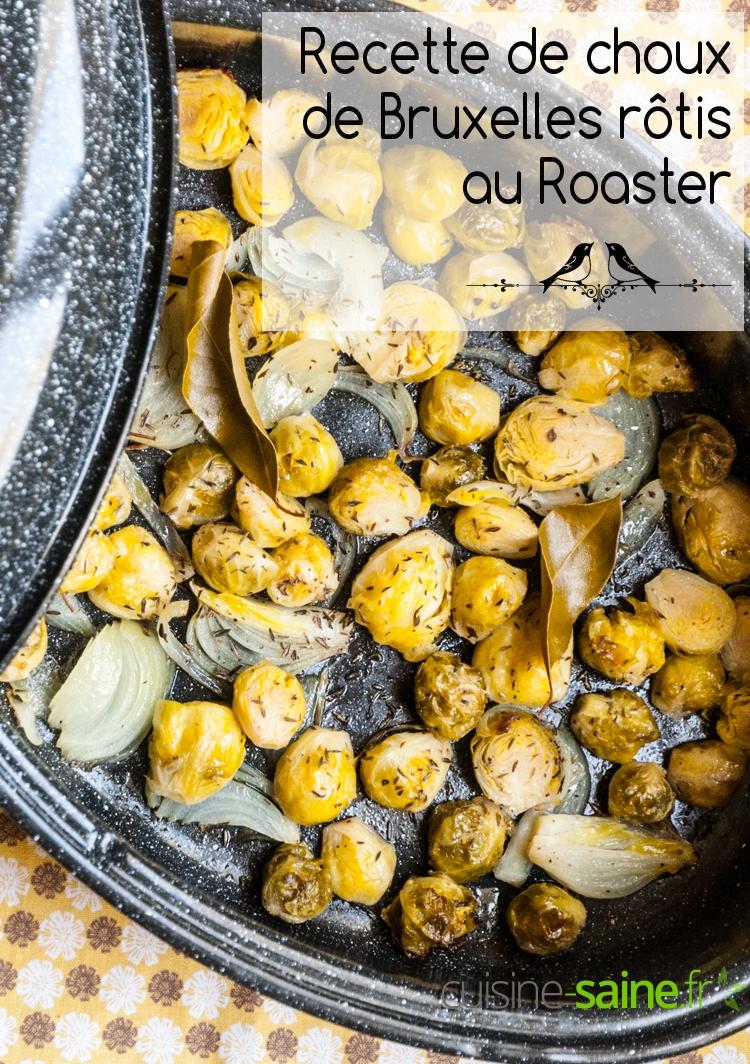 Recette de choux de Bruxelles rôtis au Roaster