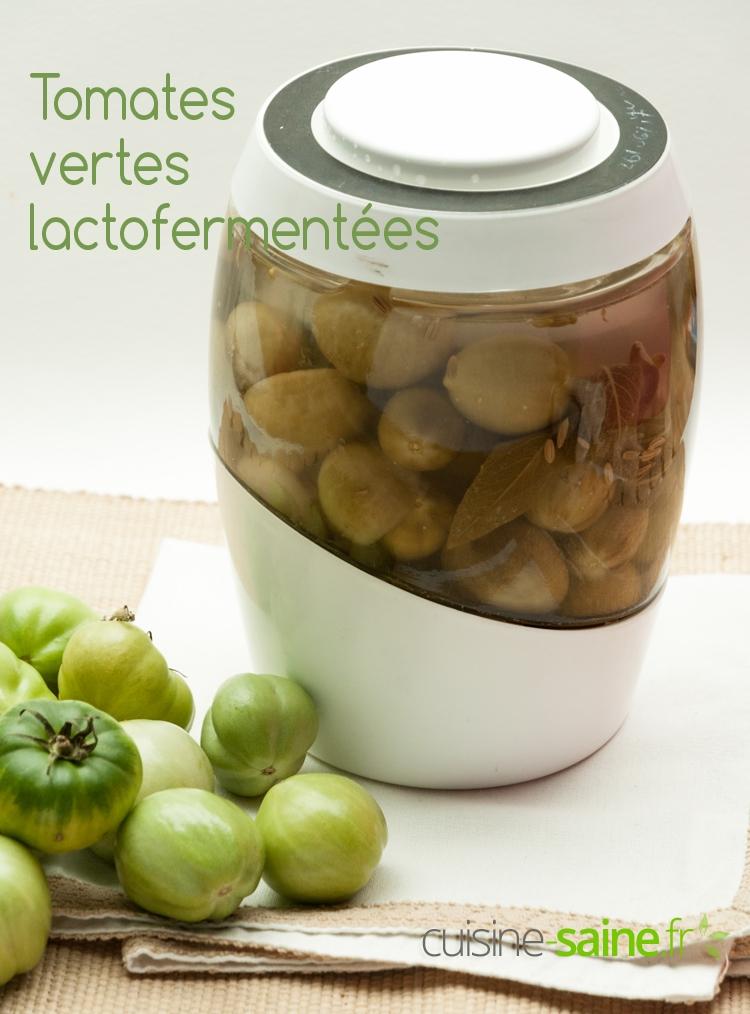 Recette tomates vertes lactofermentées pickles façon cornichon