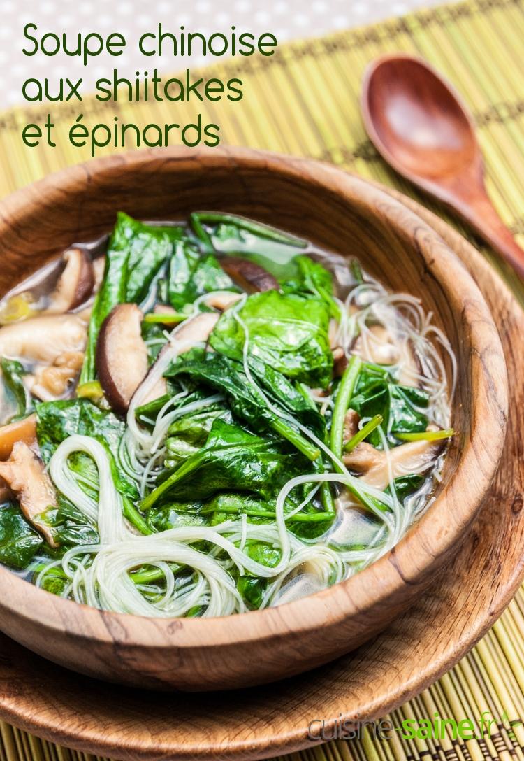 Soupe chinoise aux shiitakes et épinards