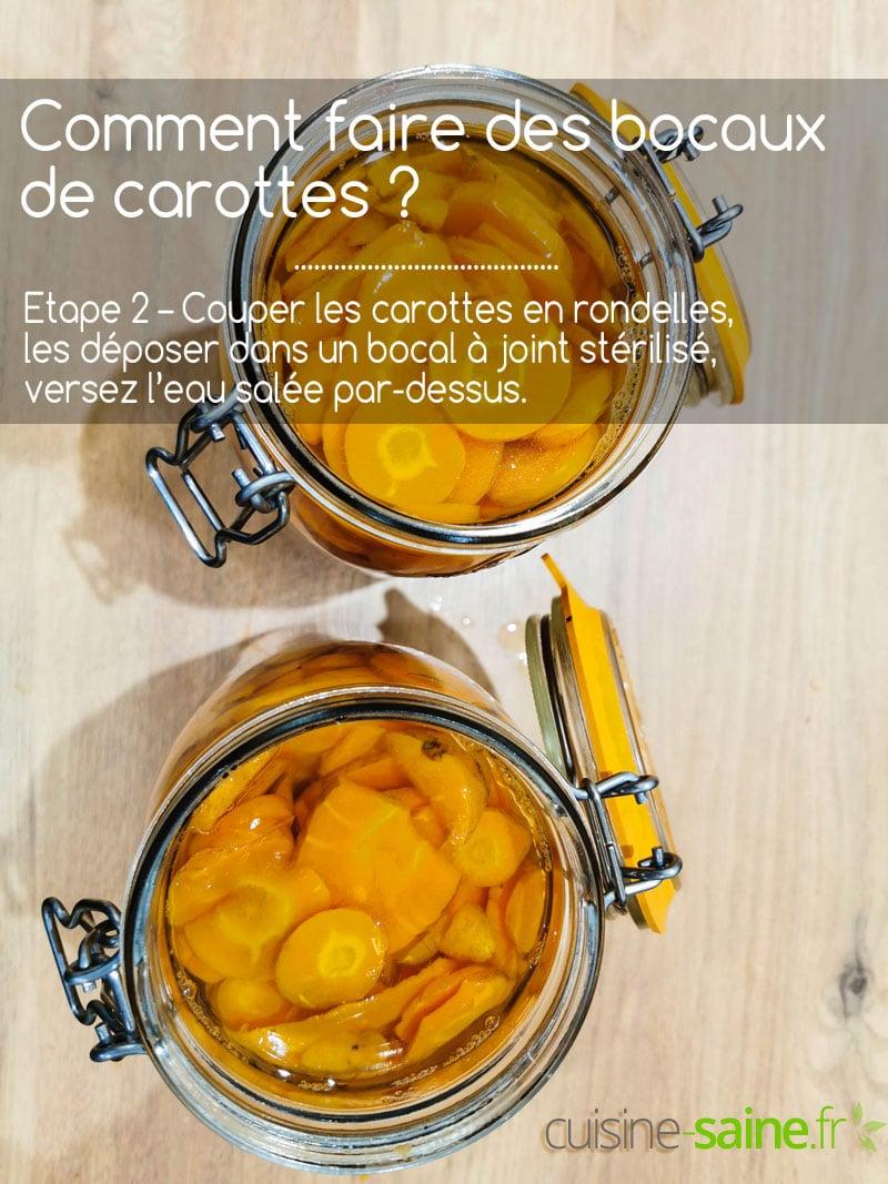 Etape 2 - couper les carottes et les mettre dans les bocaux