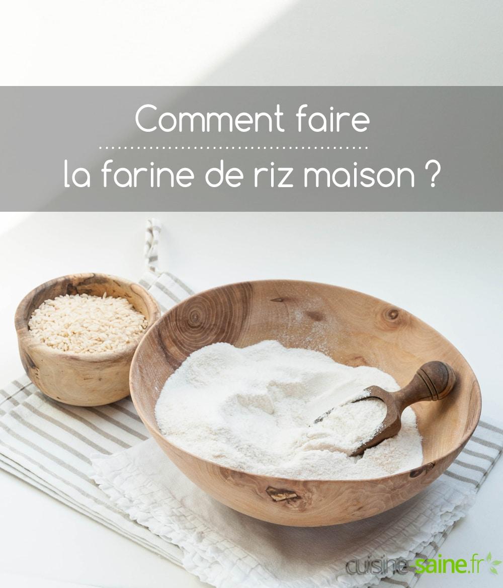 Comment faire de la farine de riz maison ?