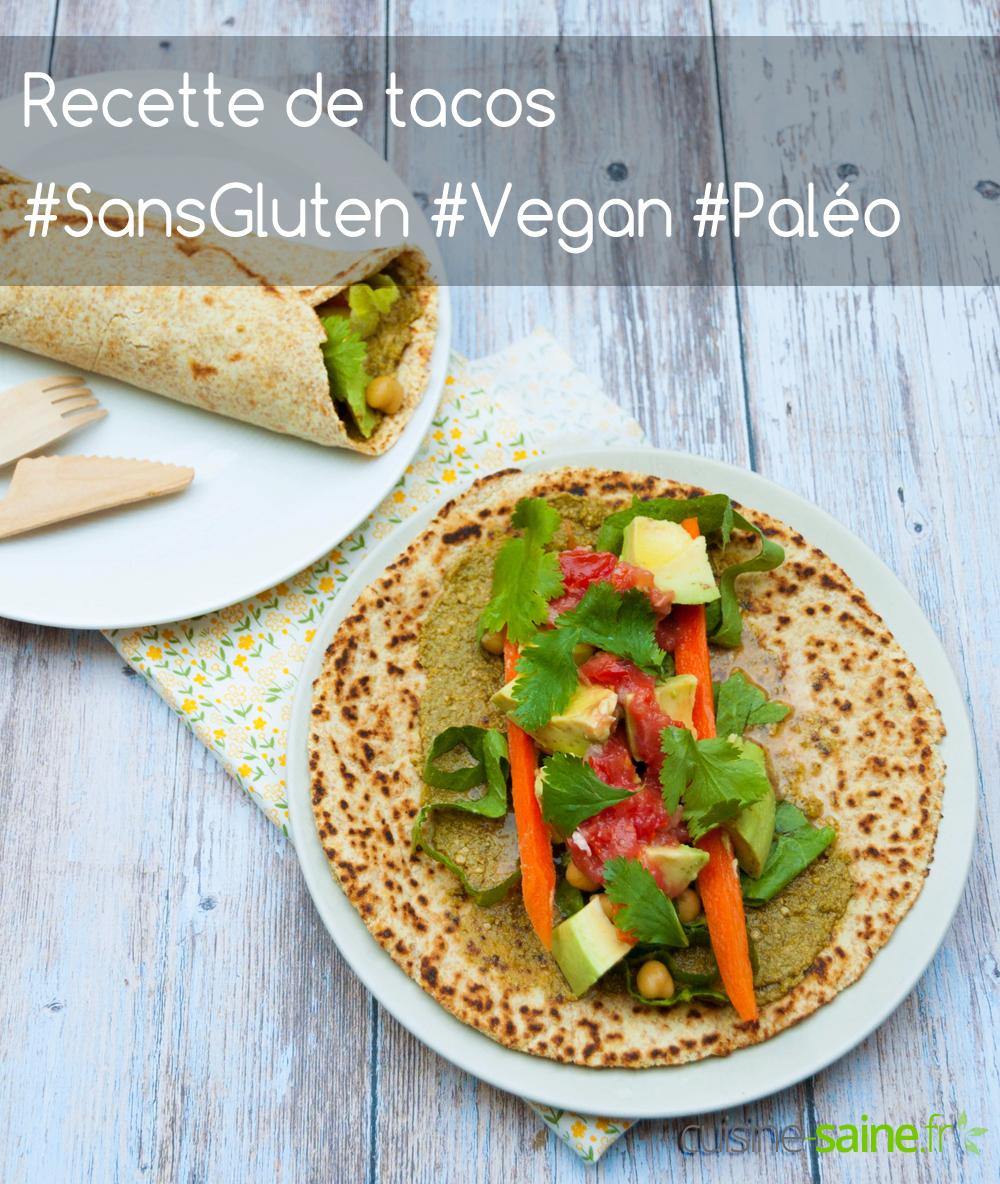Tacos sans gluten vegan et paléo