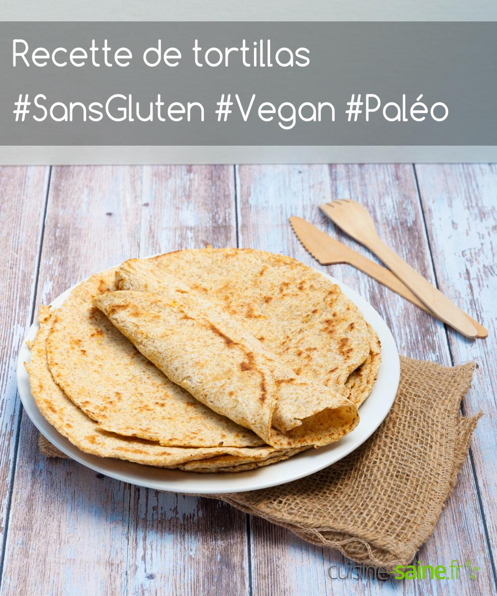 Tortillas sans gluten, vegan et paléo