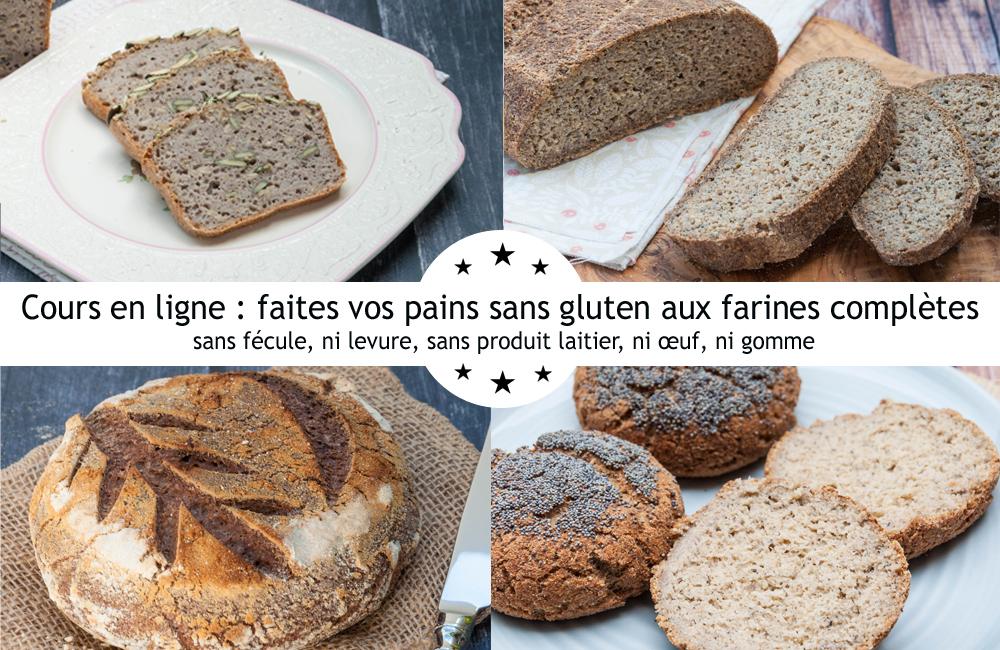 cours en ligne pain sans gluten, sans fécule, sans levure