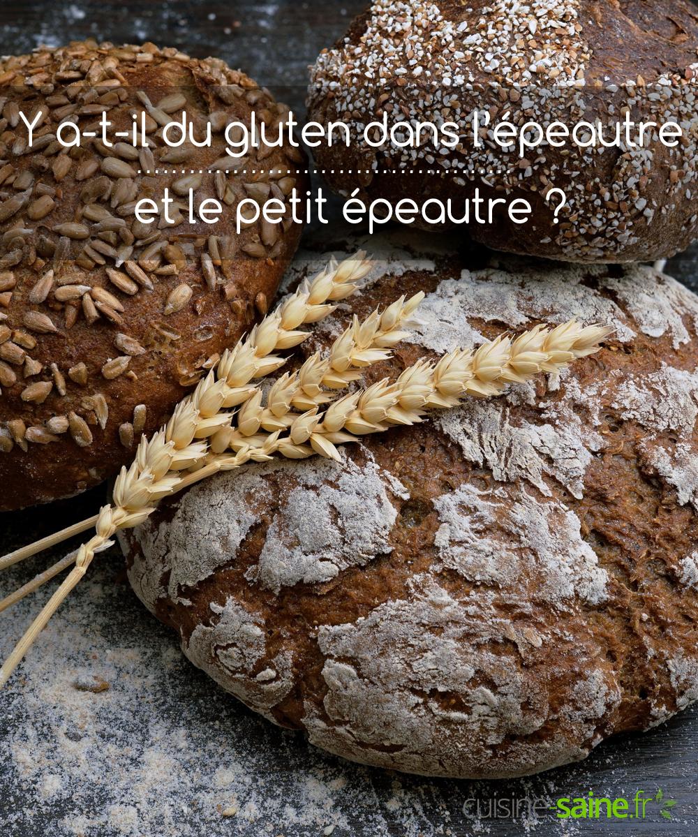 Y a-t-il du gluten dans l'épeautre et le petit épeautre ?