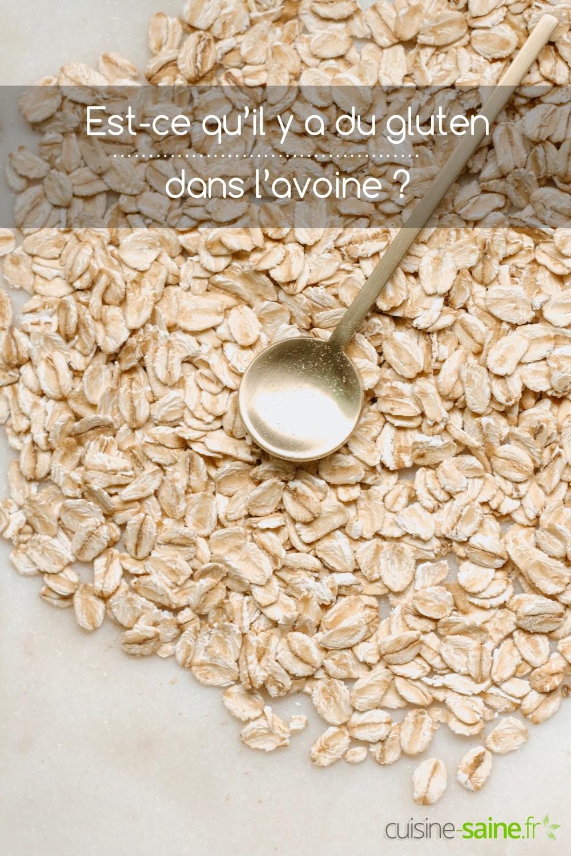 Est-ce qu'il y a du gluten dans l'avoine, la farine d'avoine et les flocons ?
