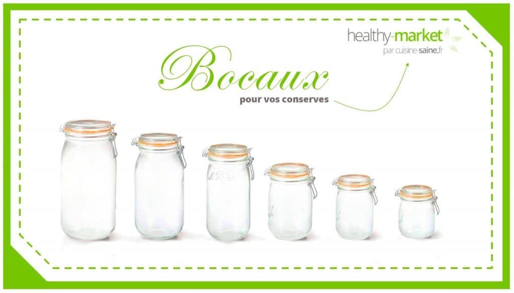 Des bocaux pour vos conserves sur Healthy Market